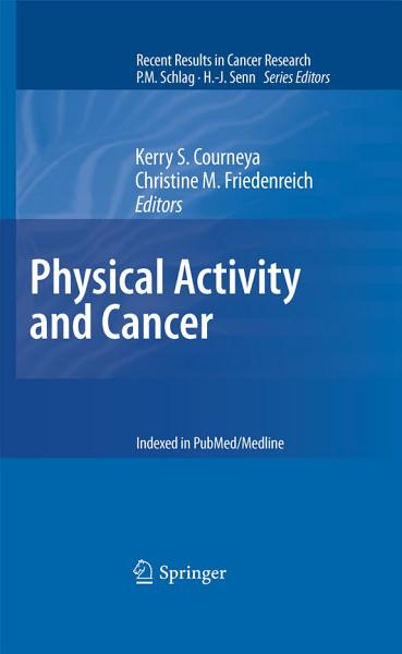 Download Physical Activity and Cancer Book