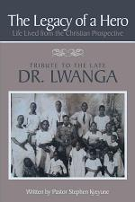 The Legacy of a Hero; Life Lived from the Christian Prospective