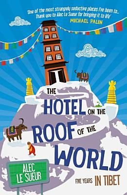 The Hotel on the Roof of the World PDF