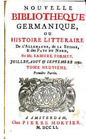 Nouvelle bibliothèque germanique ou histoire littéraire d'Allemagne, de la Suisse et des pays du Nord: Volume 9