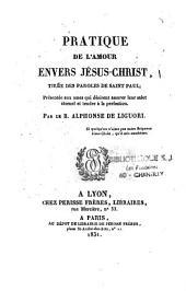 Pratique de l'amour envers Jésus-Christ: tirée des paroles de Saint-Paul...