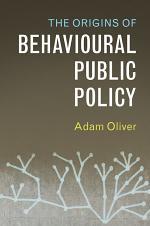 The Origins of Behavioural Public Policy