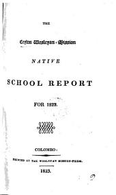 The Ceylon Wesleyan-mission native school report: Volume 3