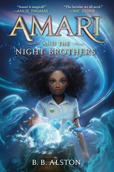 Download Amari and the Night Brothers Book