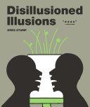 Disillusioned Illusions