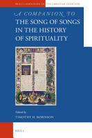 A Companion to the Song of Songs in the History of Spirituality PDF