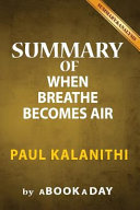 Download Summary of When Breath Becomes Air Book