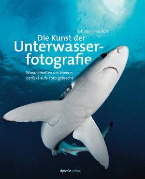 Die Kunst der Unterwasserfotografie PDF