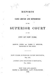 Reports of Cases Argued and Determined in the Superior Court of the City of New York [1871-1892]: Volume 61