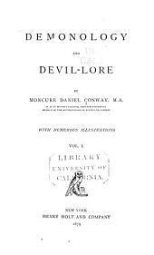 Demonology and Devil-lore: Volume 1