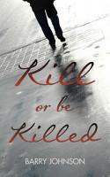 Kill or be Killed PDF