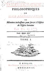 Recherches philosophiques sur les Américains: ou, Mémoires intéressants pour servir à l'histoire de l'espèce humaine, Volume1