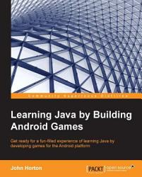 Learning Java By Building Android Games Book PDF