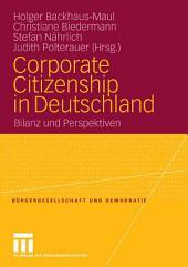Corporate Citizenship in Deutschland: Bilanz und Perspektiven