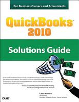 QuickBooks 2010 Solutions Guide for Business Owners and Accountants PDF