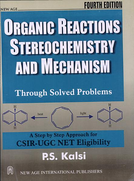 Organic Reactions Stereochemistry And Mechanism Through Solved Problems 2