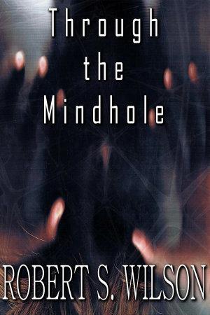 Through the Mindhole