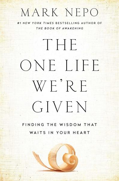 Download The One Life We re Given Book