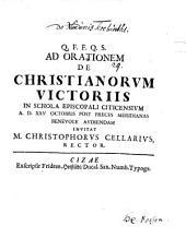 Ad orationem de Christianorum victoriis in Schola Episcopali Citicensium