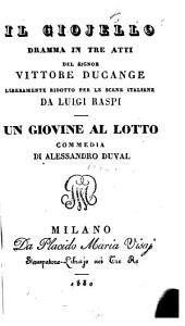 Jl Giojello. Dramma in 3 atti liberamente ridotto da Luigi Raspi. Milano 1830