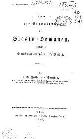 Ueber die Verwaltung der Staats-Domänen: so wie der Domänial-Gefälle und Rechte