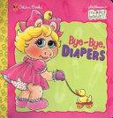 Bye Bye  Diapers Book