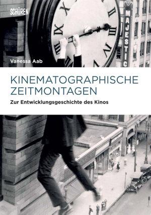 Kinematographische Zeitmontagen PDF