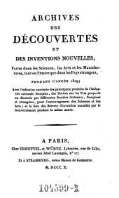 Archives des Decouvertes Et Des Inventions Nouvelles, Faites dans les Sciences, les Arts et les Manufactures, tant en France que dans les Pays etrangers: Volume2