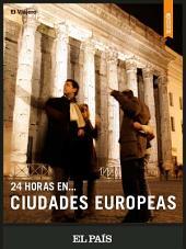 24 horas en ciudades europeas