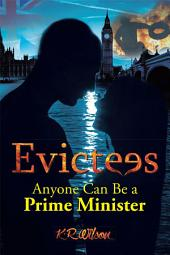 Evictees: Anyone Can Be a Prime Minister