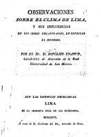Observaciones sobre el clima de Lima  y sus influencias en los seres organizados  en especial el hombre PDF