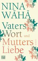 Vaters Wort und Mutters Liebe PDF