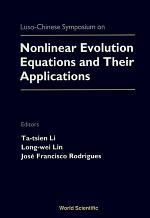 Nonlinear Evolution Equations And Their Applications - Proceedings Of The Luso-chinese Symposium
