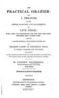 The Practical Grazier  Or  a Treatise on the Proper Selection and Management of Live Stock  Etc PDF