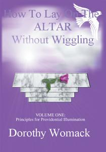 How to Lay on the Altar Without Wiggling PDF