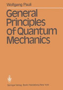 General Principles of Quantum Mechanics