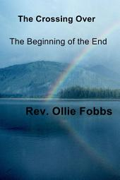 The Crossing Over: The Beginning of the End