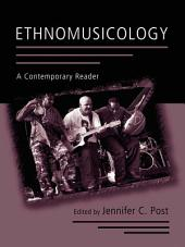 Ethnomusicology: A Contemporary Reader