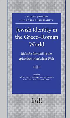 Jewish Identity in the Greco Roman World PDF