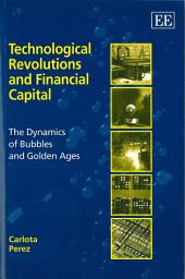 Technological Revolutions and Financial Capital