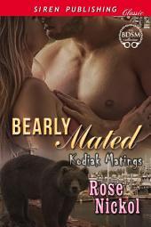 Bearly Mated [Kodiak Matings]