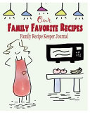 Our Family Favorite Recipes  Family Recipe Keeper Journal