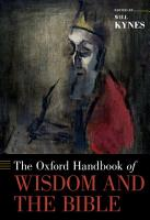The Oxford Handbook of Wisdom and the Bible PDF