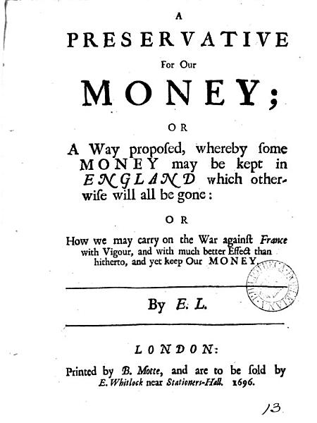 Preservative For Our Money Or A Way Proposed Whereby Some Money May Be Kept In England Which Otherwise Will All Be Gone
