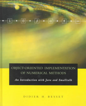 Object Oriented Implementation of Numerical Methods PDF