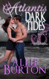 Atlantis Dark Tides: Lost Daughters of Atlantis Book 4