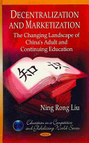 Decentralization and Marketization