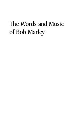 The Words and Music of Bob Marley PDF
