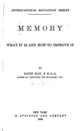 Memory: What it is and how to Improve it