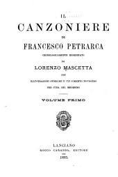 Il canzoniere di Francesco Petrarca: cronologicamente riordinato, Volume 1